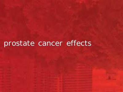 prostate cancer effects