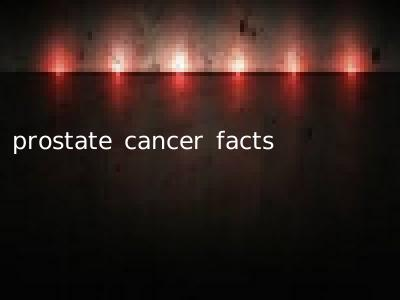 prostate cancer facts