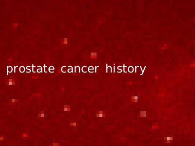 prostate cancer history