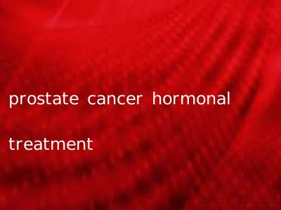 prostate cancer hormonal treatment