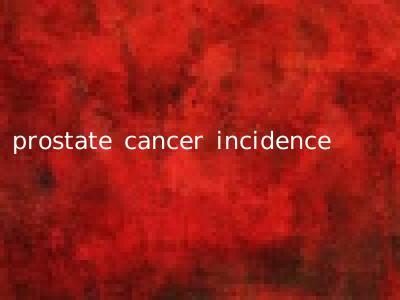 prostate cancer incidence
