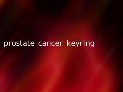 prostate cancer keyring
