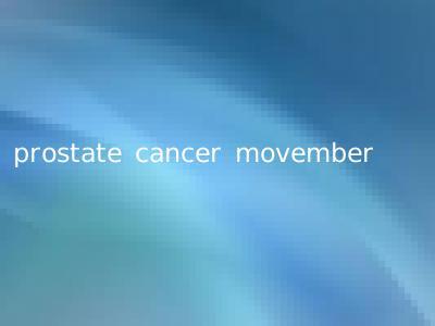 prostate cancer movember