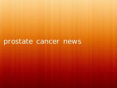 prostate cancer news